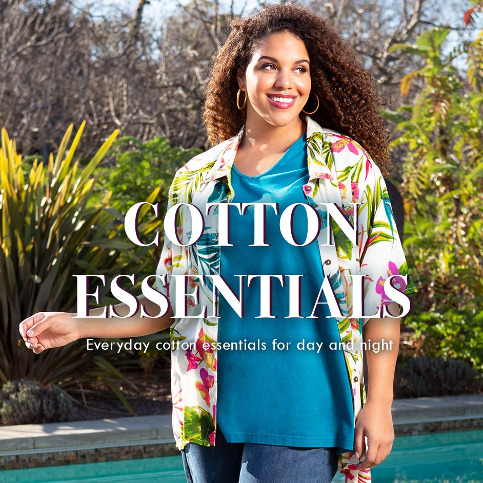 Cotton Essentials - Everyday cotton essentials for day or night