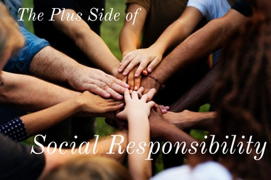The Plus Side of Social Responsibility